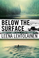 Below The Surface (Maria Kallio Book 8) (English