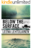 Below the Surface (The Maria Kallio Series Book 8)