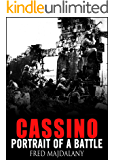 Cassino: Portrait of a Battle