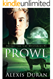 Prowl (Jacqui the Cat Mysteries Book 1)