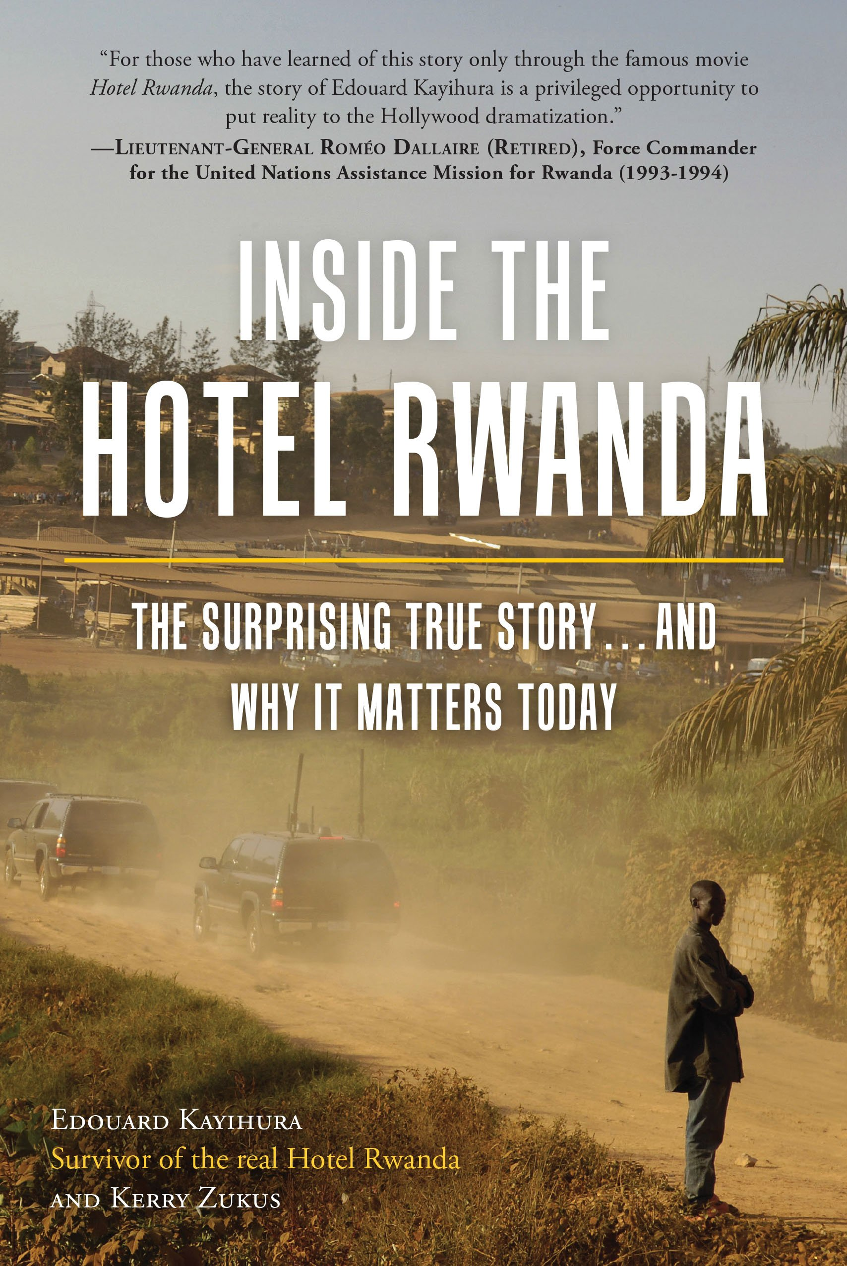 Personal Essay Thesis Statement Inside The Hotel Rwanda The Surprising True Story  And Why It Matters  Today Edouard Kayihura Kerry Zukus  Amazoncom Books Persuasive Essay Thesis also Research Proposal Essay Example Inside The Hotel Rwanda The Surprising True Story  And Why It  High School Essay Samples