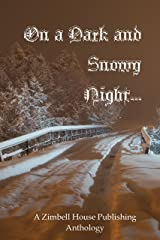 On a Dark and Snowy Night... Kindle Edition