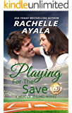Playing for the Save (Men of Spring Baseball Book 3)