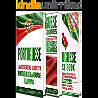 Portuguese: Learn Portuguese For Beginners Including Portuguese Grammar, Portuguese Short Stories and 1000+ Portuguese Phrases (English Edition)