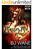 Master Me, Please (Miami Masters Book 2)