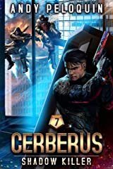 Shadow Killer (Cerberus Book 7) Kindle Edition