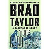 The Ruins: A Taskforce Story (A Pike Logan Thriller)