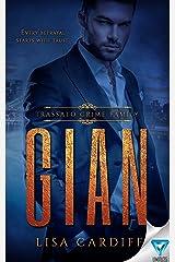 Gian (Trassato Crime Family Book 1) Kindle Edition