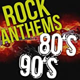 Rock Anthems 80s 90s Music Hits: The Best Rock Songs of All Time, 80s Love Songs & Classic Rock Ballads