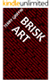 Brisk Art (English Edition)