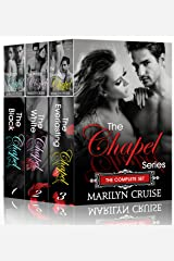 The Chapel Series: Complete Box Set: The Black Chapel, The White Chapel, The Everlasting Chapel,  3 steamy romance novels in one box set! Kindle Edition