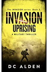 INVASION: UPRISING (The Invasion Series Book 3) Kindle Edition