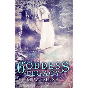 Goddess Legacy: A Mythology Retelling Young Adult Romance (Goddess Series Book 1)