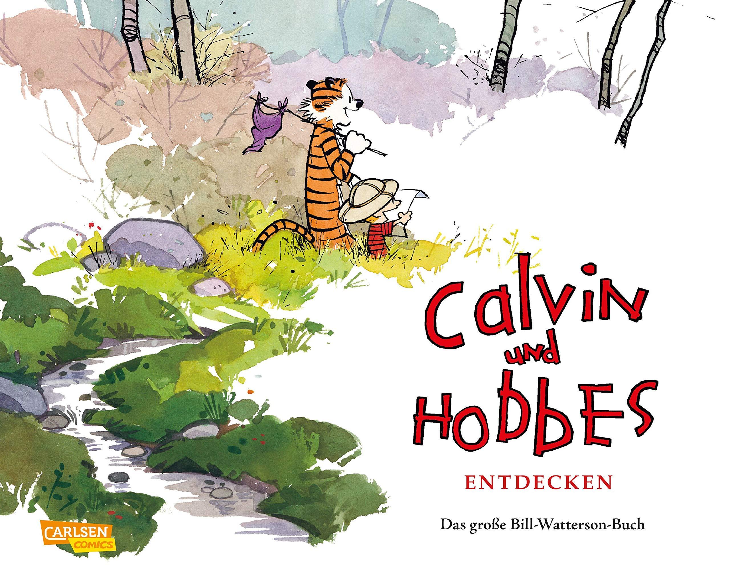 Calvin Und Hobbes Entdecken  Das Große Bill Watterson Buch