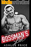 Bossman's List: A Billionaire Christmas Office Romance