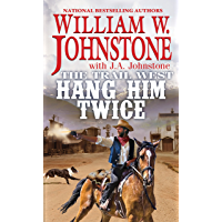 Hang Him Twice (The Trail West Book 3) book cover
