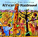 Putumayo Kids African Playground CD
