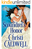 The Scoundrel's Honor (Sinful Brides Book 2) (English Edition)