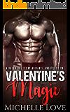 Valentine's Magic (A Valentine's Day Romance Anthology Book 1)