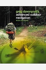 Greg Davenport's Advanced Outdoor Navigation: Basics And Beyond Paperback