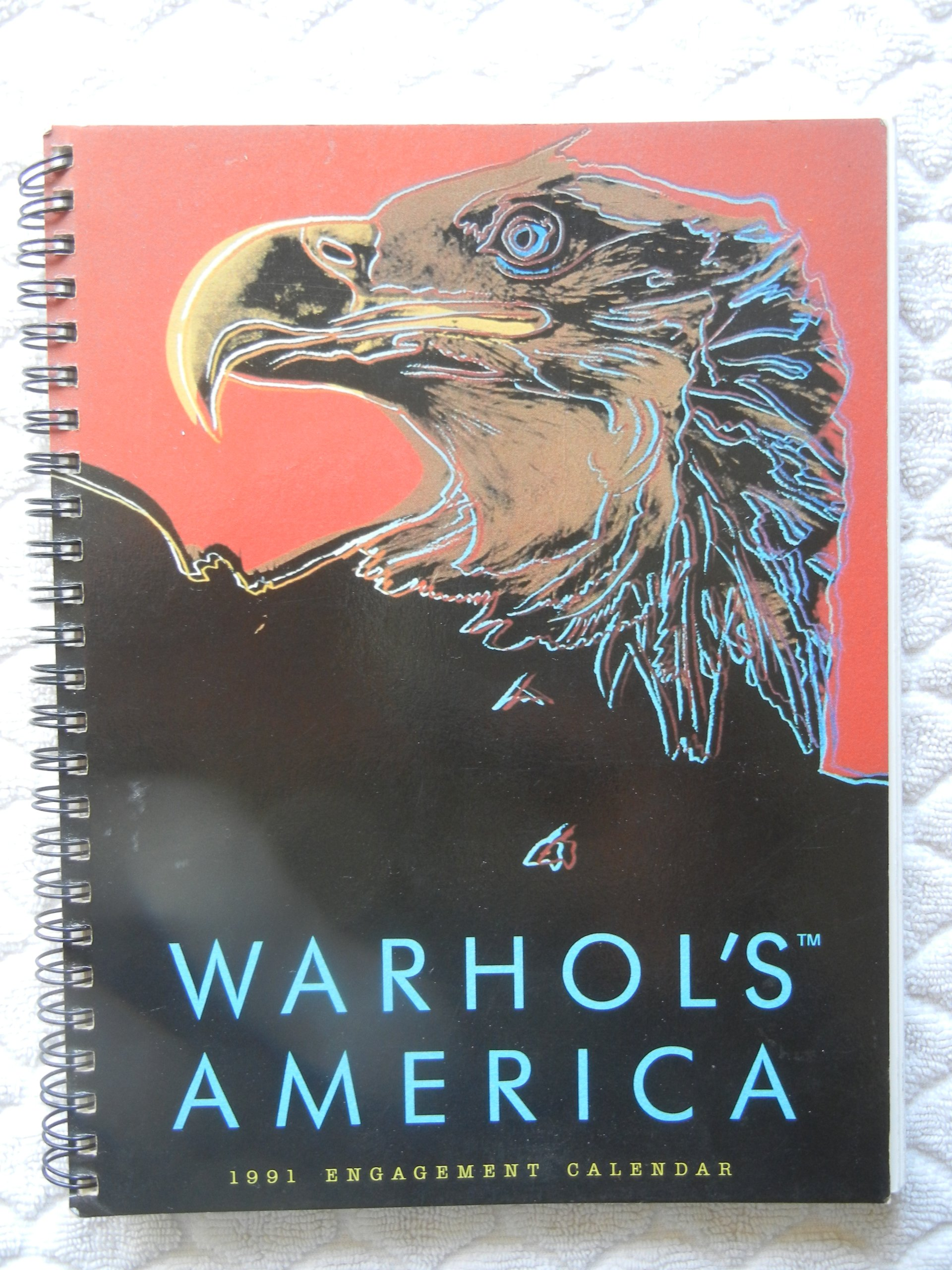 warhols america engagement calendar 1991 with illustrations and weekly quotes by andy warhol