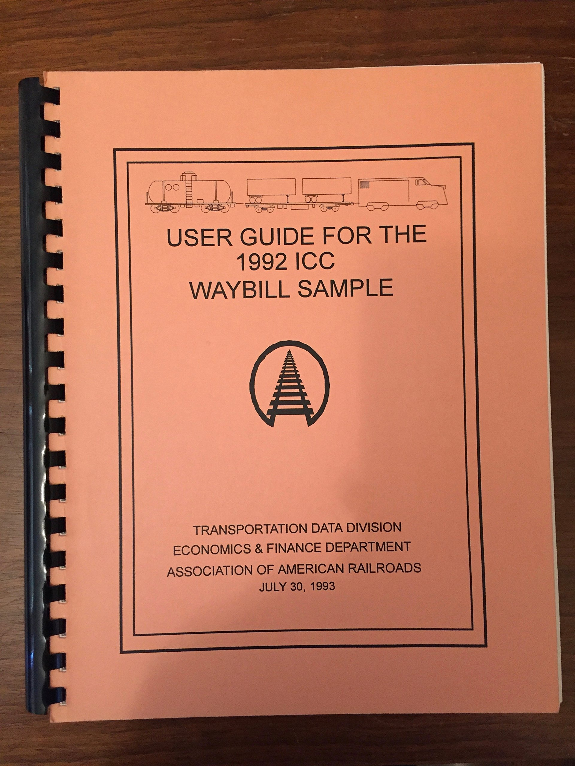 user guide for the 1992 icc waybill sample association of american railroads amazoncom books