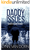 Daddy Issues (North Shore Stories Book 2)