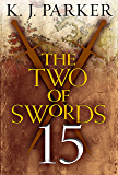 The Two of Swords: Part Fifteen