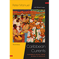 Caribbean Currents: Caribbean Music from Rumba to Reggae (Studies In Latin America & Car) book cover
