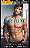 Taming Mr. Flirt (The Mr. Wrong Series Book 2)