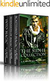 The Sidhe Series: Books 1-3 (The Sidhe Series Boxset)
