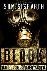Black (Road To Babylon, Book 5)