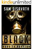 Black (Road To Babylon, Book 5)