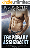 Temporary Assignment Vol 3: A Military Romance