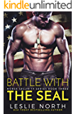 Battle with the SEAL (Norse Security Book 3)