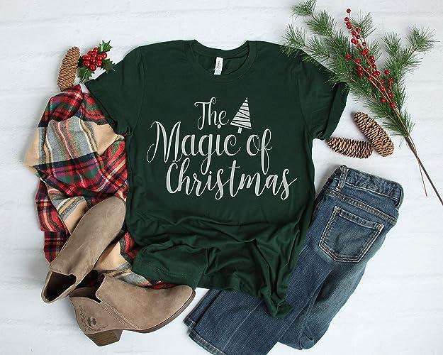 Christmas Shirt Sayings.Amazon Com The Magic Of Christmas Shirts Holiday Shirt