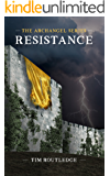 Resistance (The Archangel Series Book 2)