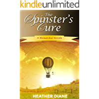 The Spinster's Cure (A Mismatched Novella Book 1) (English Edition)