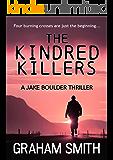 The Kindred Killers (Jake Boulder Book 2) (English Edition)