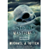 Into the Wasteland: A Zombie Novel (Resurrection Book 2)