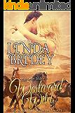Mail Order Bride - Westward Wild: Historical Cowboy Romance Novel (Montana Mail Order Brides Book 21)