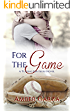 For the Game (Playing for Keeps Book 2)