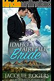 Idaho Fairytale Bride (Rocky Mountain Romances Book 2)