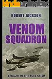 Venom Squadron (Yeoman Series Book 10)