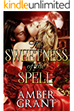 The Sweetness of the Spell. (Sweet n spice Romance books Book 1)