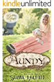 Aundy: (A Sweet Western Historical Romance) (Pendleton Petticoats Book 1)