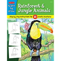 Learn to Draw Rainforest & Jungle Animals: Step-by-step drawing instructions for 25 exotic creatures