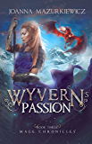 Wyvern's Passion (Mage Chronicles Book 3)