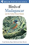 Birds of Madagascar and the Indian Ocean Islands (Helm Field Guides)