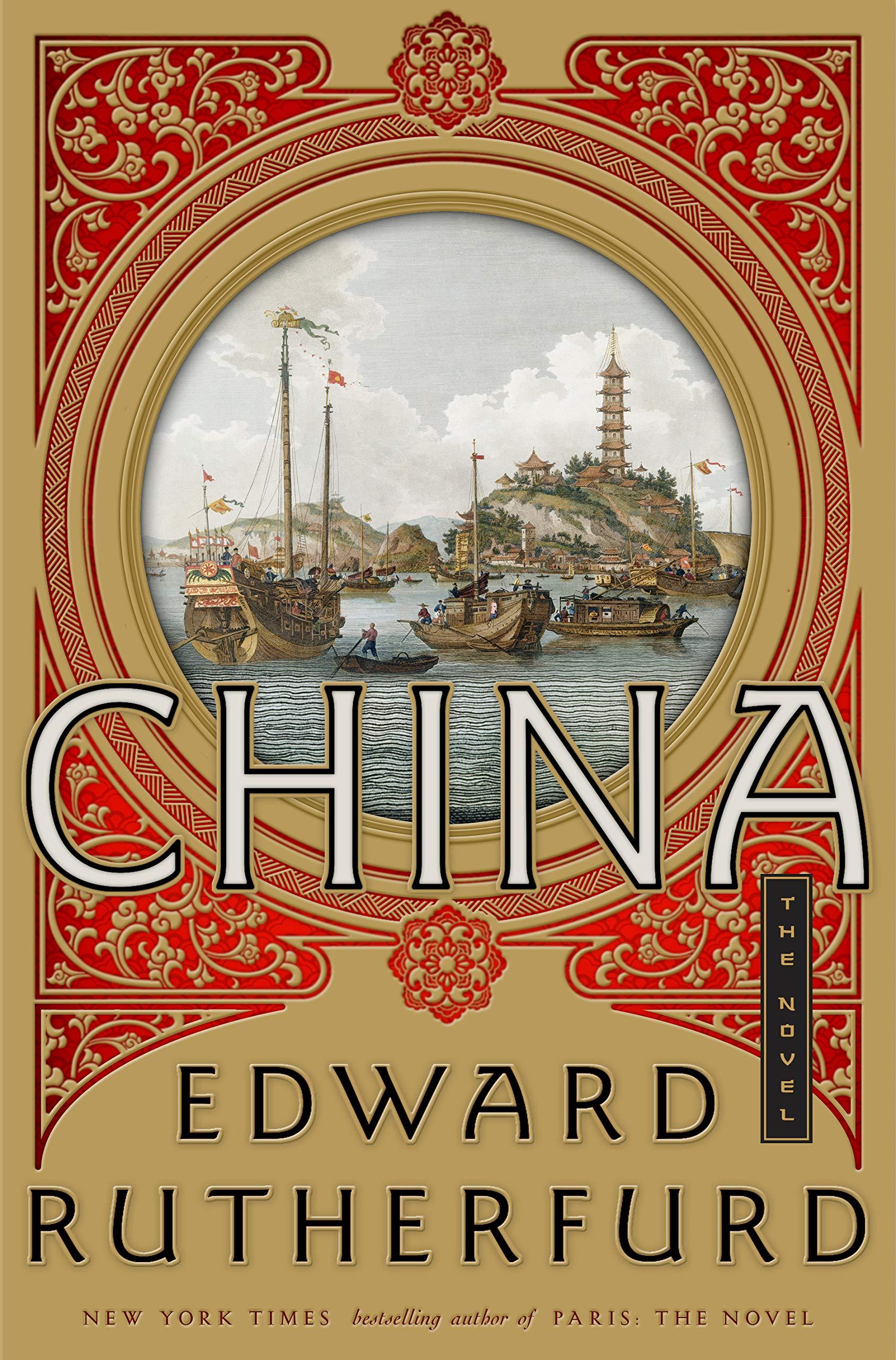 Amazon.com: China: The Novel (9780385538930): Rutherfurd, Edward: Books